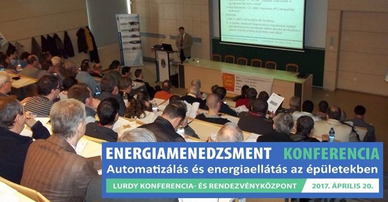 Energiamenedzsment Konferencia - Automatizálás és energiaellátás az épületekben
