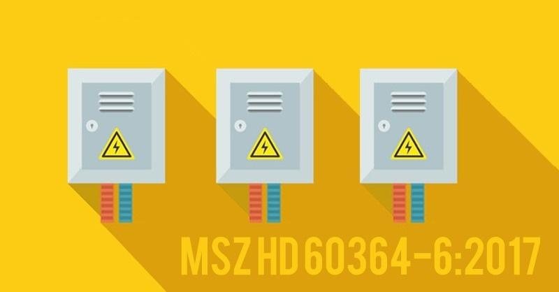 Megjelent magyar nyelven az MSZ HD 60364-6 legújabb kiadása